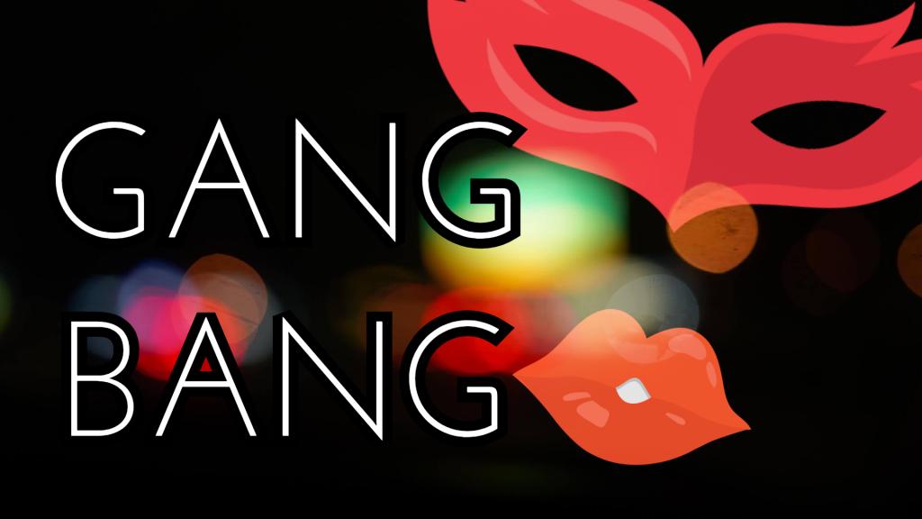 Gang Bang   7.7